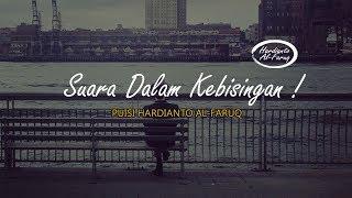 Download lagu SUARA DALAM KEBISINGAN I Puisi Hardianto Al-Faruq