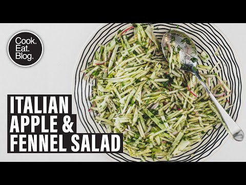 How to make my crunchy, tangy Fennel & Apple Salad