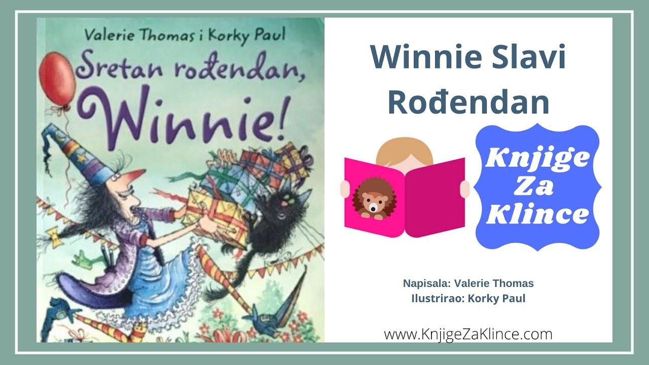 Winnie Slavi Rođendan - Valerie Thomas - Audio Knjige, Slikovnice, Basne, i Bajke i PRIČE ZA DJECU