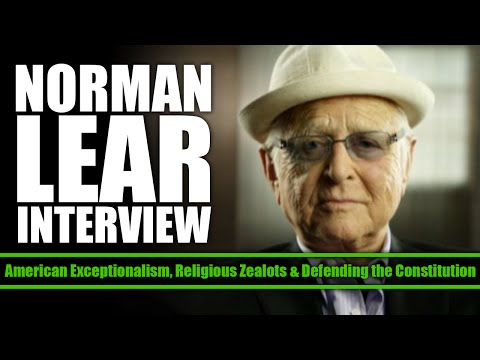 Liberal TV Legend Norman Lear on Defending the Constitution Against Religious Zealots (Edited)