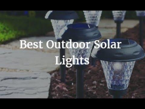 Best Outdoor Solar Lights 2018