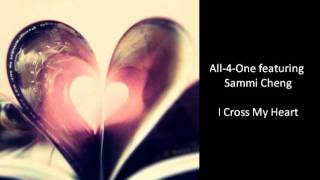 All-4-One featuring Sammi Cheng:  I Cross My Heart