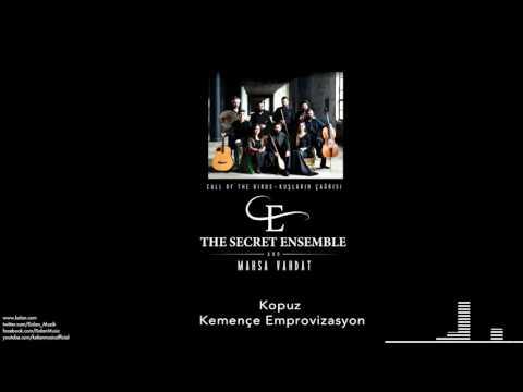 The Secret Ensemble  -   Kopuz / Kemençe Emprovizasyon [Kuşların Çağrısı © 2016 Kalan Müzik ]