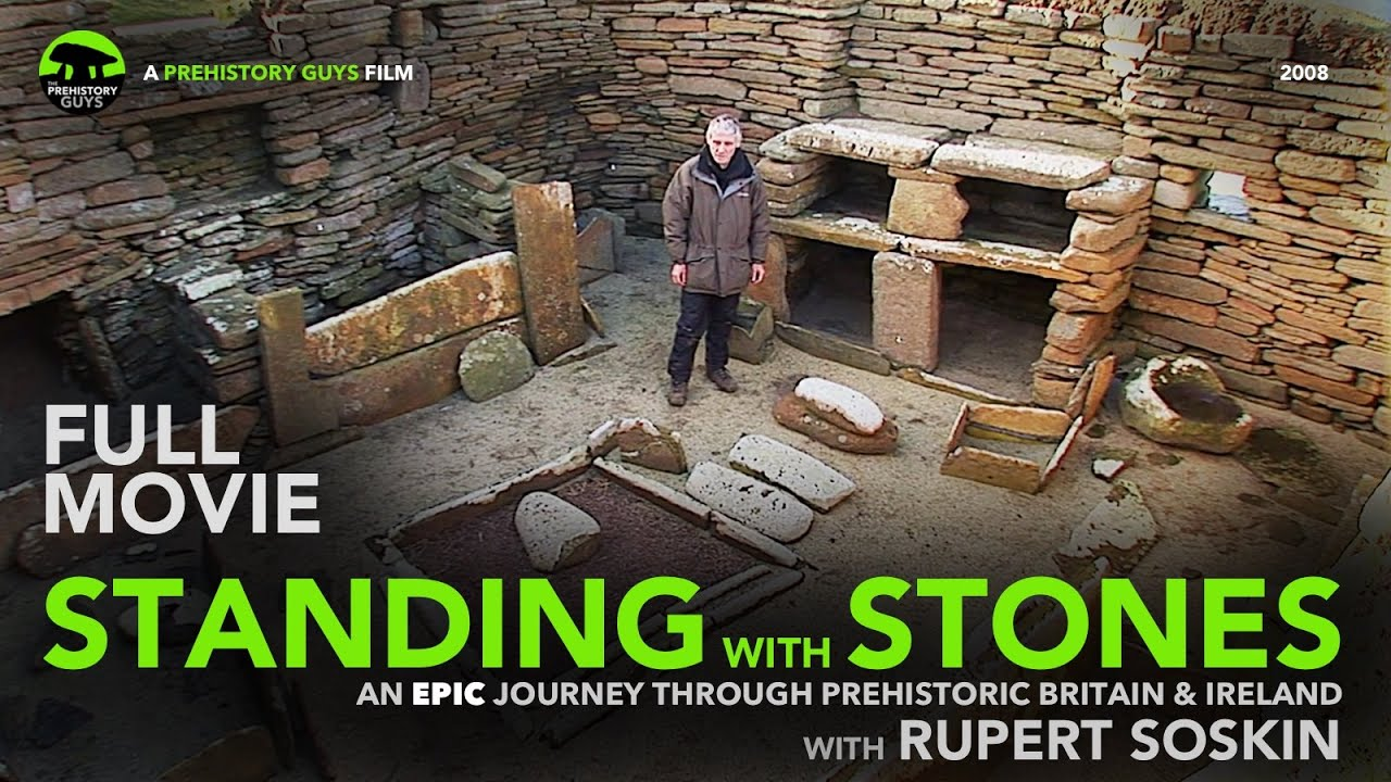 FULL MOVIE: Standing with Stones - a journey through prehistoric Britain & Ireland.