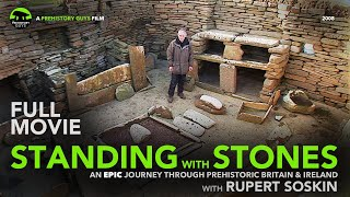 FULL MOVIE: Standing with Stones  an epic journey through stone age Britain & Ireland
