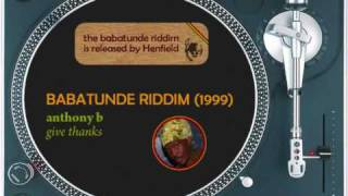 Babatunde (1999) Capleton, Anthony B,  Jah Cure, Luciano, Shadow Man