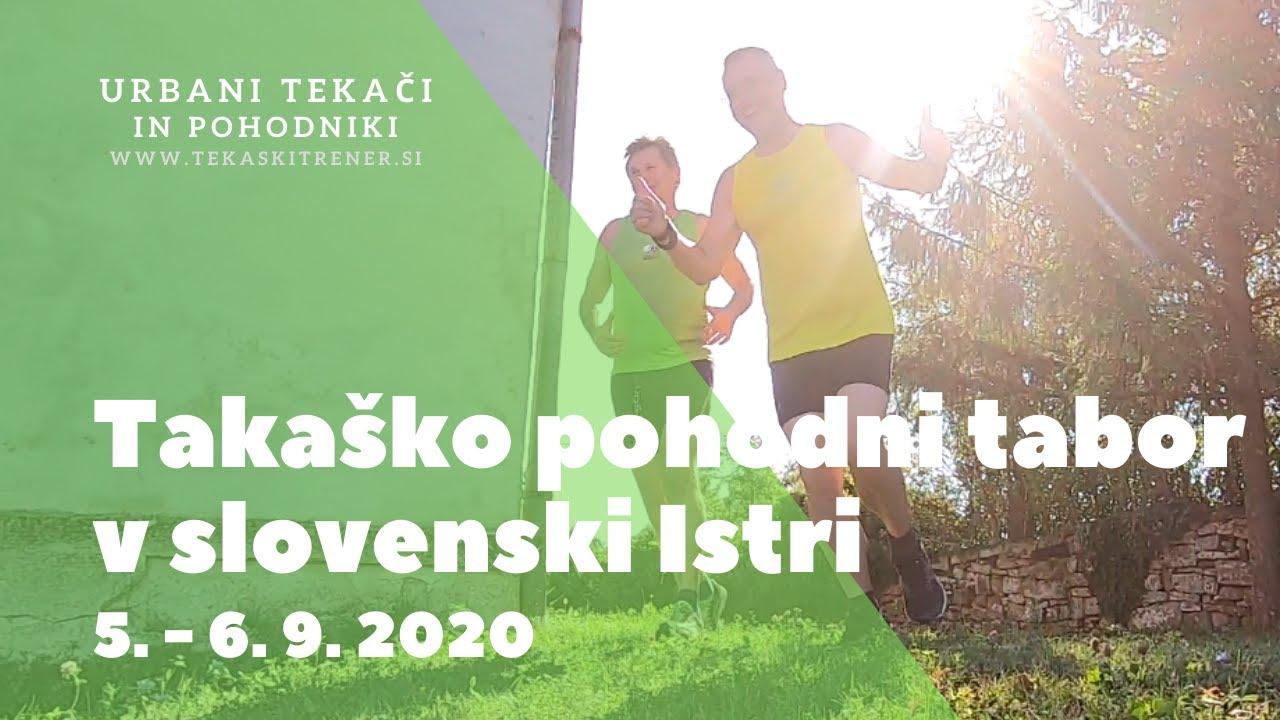Tekaški pohodni tabor, slovenska Istra, 2020