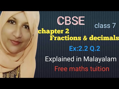 Ex:2.2 Q. 2.class 7 Maths Chapter 2 Fractions U0026 Decimals CBSE In Malayalam