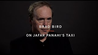 BRAD BIRD | On Jafar Panahi's Taxi | Made by TIFF