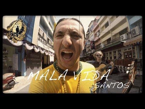 SANTOS - MALA VIDA (Cover)