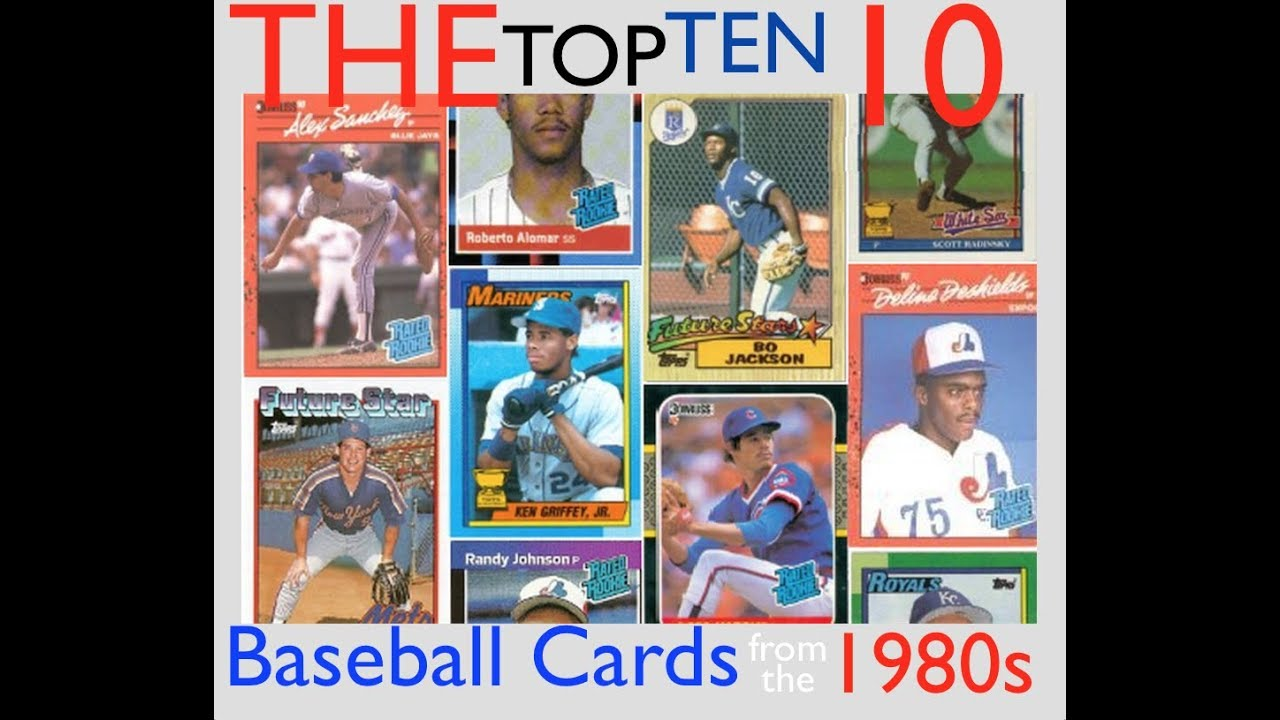 Top 10 Ten Baseball Cards From The 1980s