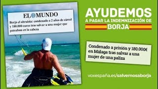 Vox sale en defensa de Borja: registra una petición de indulto e inicia la recogida de 180.000€