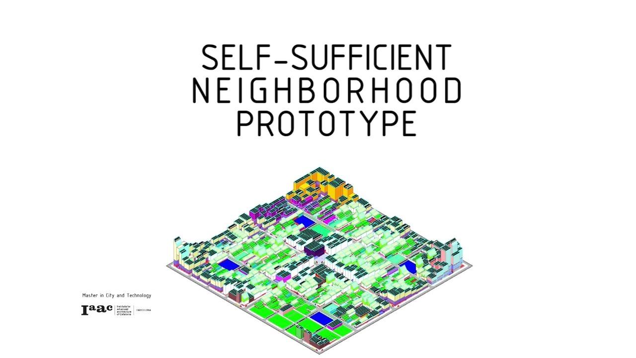 iaac mact self sufficient neighborhood prototype youtube