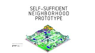 IAAC MaCT - Self-sufficient Neighborhood Prototype