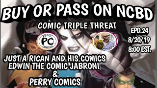 Epd.24 Buy Or Pass On New Comic Book Day w/ Comic Triple Threat | 8/20/19 #ncbd #comicbooks