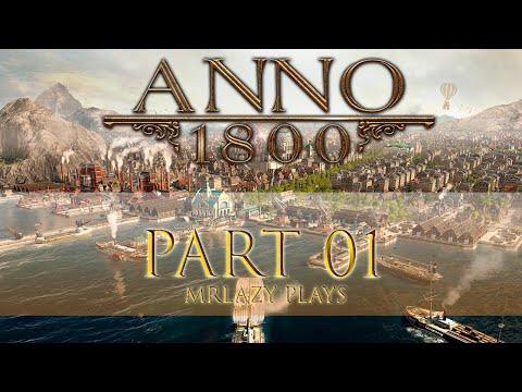 Cùng chơi Anno 1800 | Tập 01