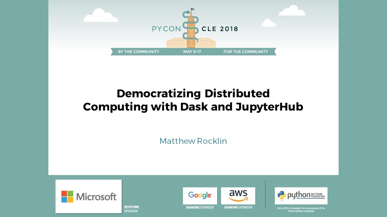 Image from Democratizing Distributed Computing with Dask and JupyterHub