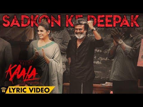 Sadkon Ke Deepak - Lyric Video | Kaala Karikaalan | Rajinikanth | Pa Ranjith | Dhanush
