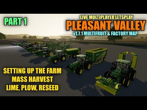 Pleasant Valley 4x Multifruit & Factory Map Part 1