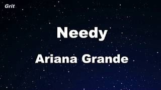 needy - Ariana Grande Karaoke 【No Guide Melody】 Instrumental
