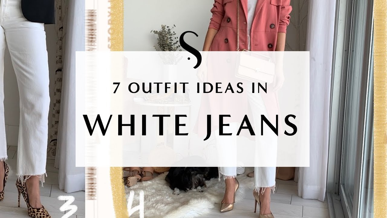 b02c67604d18 7 Ways to Wear White Jeans I Sydne Summer - YouTube