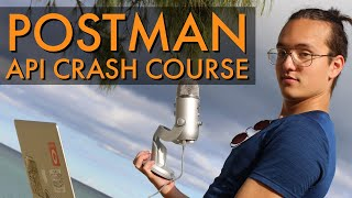 Postman API Crash Course for Beginners [2020] - Learn Postman in 1 hour