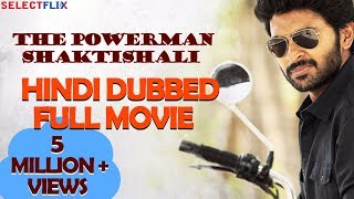 The Powerman Shaktishali (Sathriyan) - Hindi Dubbed Full Movie | Vikram Prabhu, Manjima Mohan