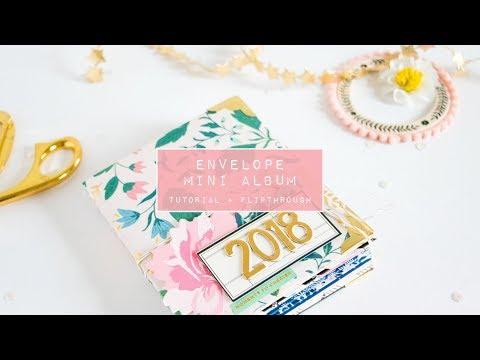 "DIY Tutorial Envelope Mini Album - 2018 Year in Review - Maggie Holmes ""Willow Lane"""