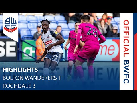 HIGHLIGHTS | Bolton Wanderers 1-3 Rochdale