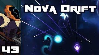 Let's Play Nova Drift - PC Gameplay Part 43 - Pulse Buddies!