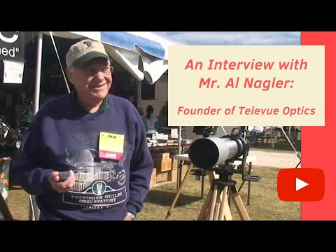 Al Nagler of Televue Optics discusses his astrophotography endeavors