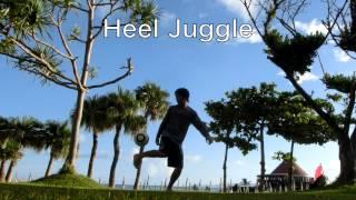 超上級リフティングコンボ レッドブル出てたら使ってたやつ Heel Style 2014 for redbull street style 2014