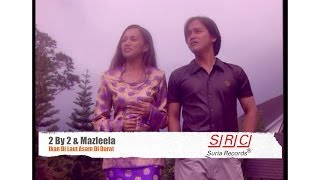 2 By 2  & Mazleela - Ikan Di Laut Asam Di Darat (Official Video - HD)