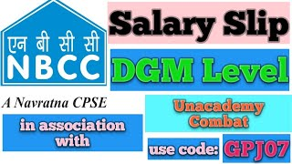 NBCC Salary Slip of December 2020 | DGM Level | PSU Salary Slip Civil Engineer | Unacademy Combat