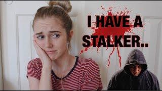 MY SCARY STALKER STORY *sadly not clickbait*