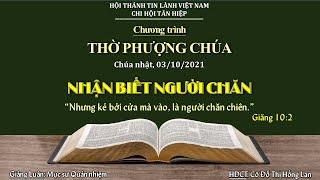 HTTL TÂN HIỆP - Chương Trình Thờ Phượng Chúa - 03/10/2021