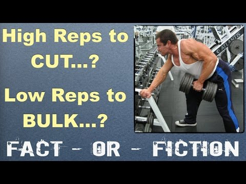 High Reps for CUTTING & Low Reps for BULKING