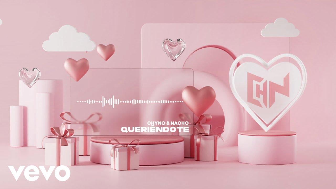 Download Chyno y Nacho - Queriéndote (Visualizer)