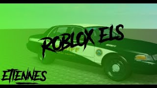 [ROBLOX ELS!] The up and coming Roblox ELS information.