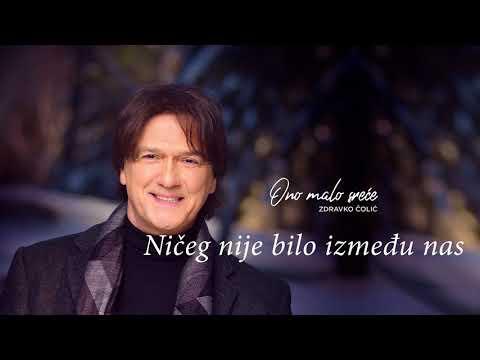 Zdravko Čolić - Ničeg nije bilo između nas - (Audio 2017) HD