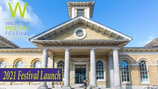 Winchester Poetry Festival Launch 2021 || UK Poetry ||