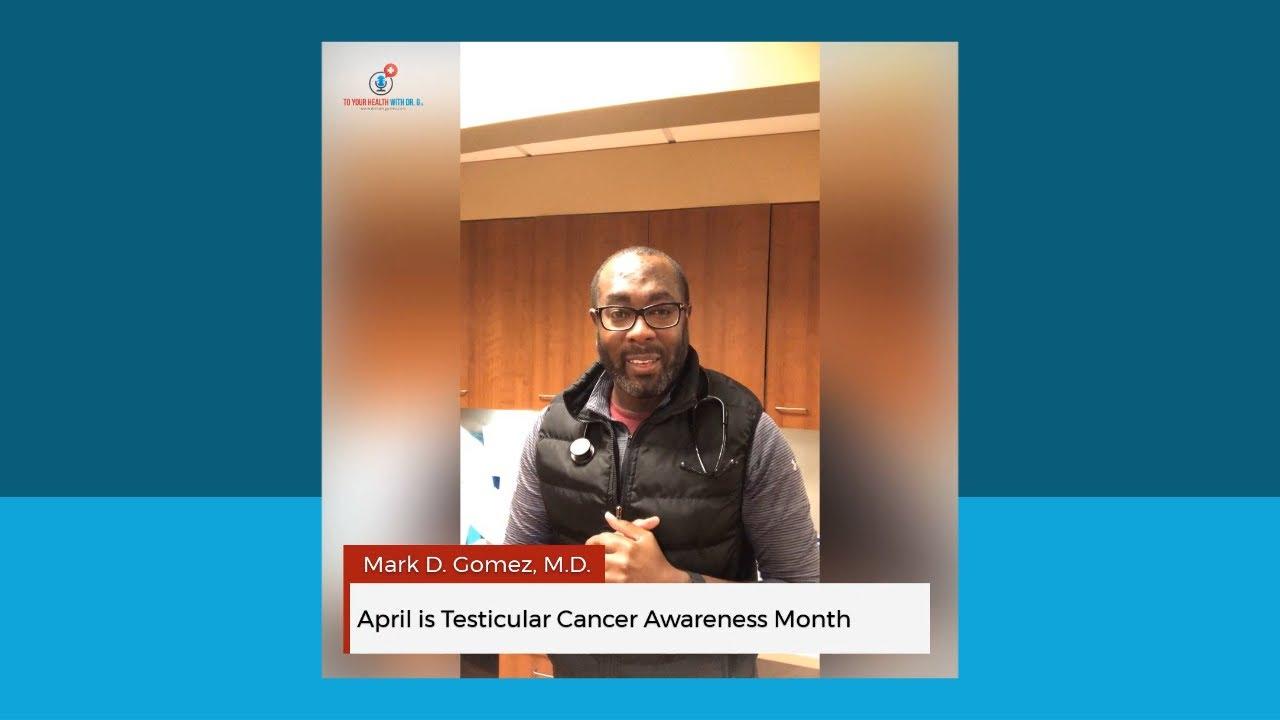 April is Testicular Cancer Awareness Month
