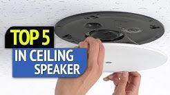 TOP 5: Ceiling Speaker 2018