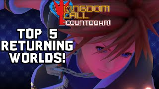 Kingdom Hearts 3: Top 5 Worlds That Should Return - Kingdom Call Countdown