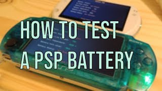 Best way to test a PSP battery