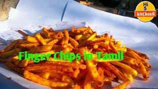 Finger Chips in Tamil | Village Styles | Hi 5 kitÇheÑ #00