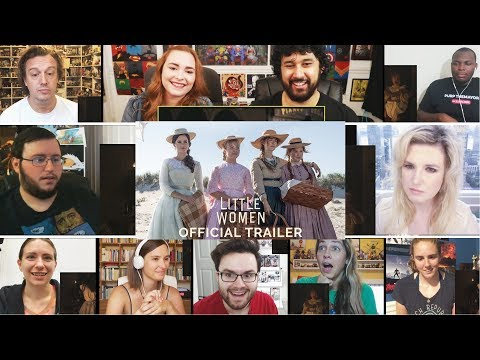 LITTLE WOMEN - Official Trailer (HD) REACTIONS MASHUP