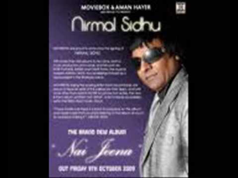 Nirmal Sidhu - Nai Jeena