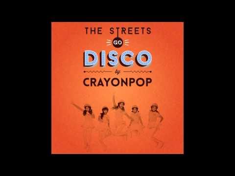 (Full Album)Crayon Pop-The Streets Go Disco[Mini Album] Mp3