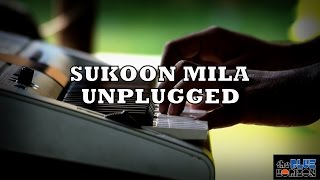 Sukoon Mila | Mary Kom | Unplugged Acoustic Cover | The Blue Horizon HD